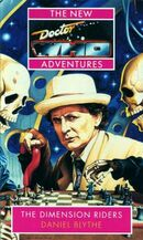 Doctor Who - New Adventures - 20 - The Dimension Riders - Daniel Blythe