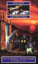 Doctor Who - New Adventures - 07 - Cat's Cradle 03 - Witchmark - Andrew Hunt & Marc Platt