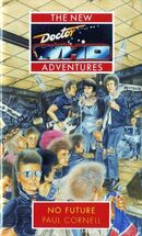 Doctor Who - New Adventures - 23 - No Future - Paul Cornell