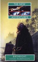 Doctor Who - New Adventures - 17 - Birthright - Nigel Robinson