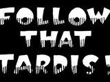 Follow that TARDIS!