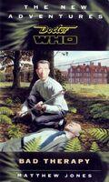 Doctor Who - New Adventures - 57 - Bad Therapy - Matthew Jones