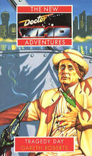 Doctor Who - New Adventures - 24 - Tragedy Day - Gareth Roberts