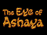 The Eye of Ashaya