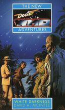 Doctor Who - New Adventures - 15 - White Darkness - David A. Mcintee