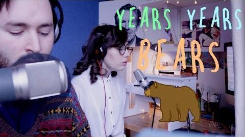 YEARS YEARS BEARS - Tom Rosenthal and dodie