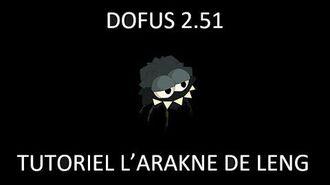 DOFUS 2.51 Quête d'alignement n°84 Bonta Brakmar Le plateau de Leng L'Arakne de Leng, tutoriel-0