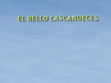 El Bello Cascanueces