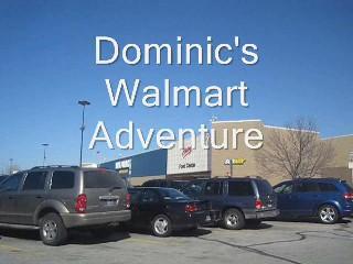Dominic's Walmart Adventure