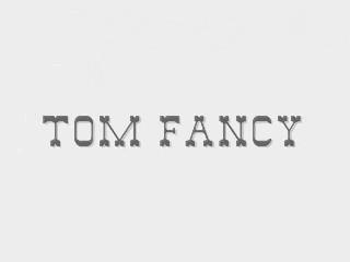 Tom Fancy 0001