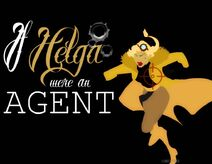 If helga were an agent by mikeycparisii dcx9mb2-pre