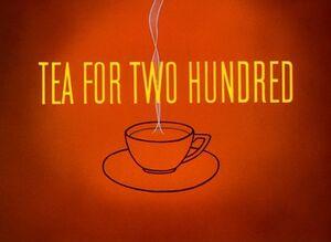 D tea for two hundred