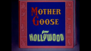 D mother goose goes hollywood