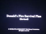 Donald's Fire Survival Plan (Revised)