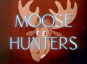 D moose hunters