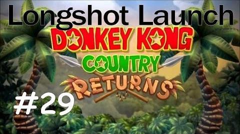 Donkey Kong Country Returns 100% Walkthrough Part 29 - Longshot Launch