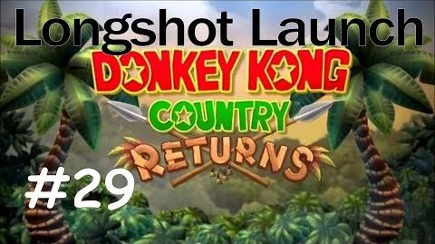 Donkey Kong Country Returns 100% Walkthrough Part 29 - Longshot Launch