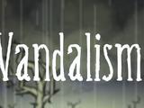 Don't Starve Wiki:Vandalism