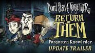 Don't Starve Together Return of Them - Forgotten Knowledge Update Trailer