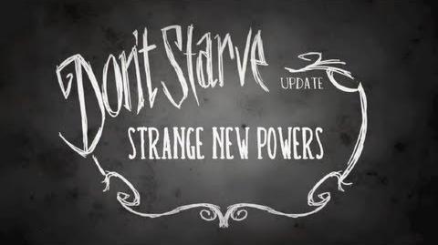 Don't Starve Strange New Powers