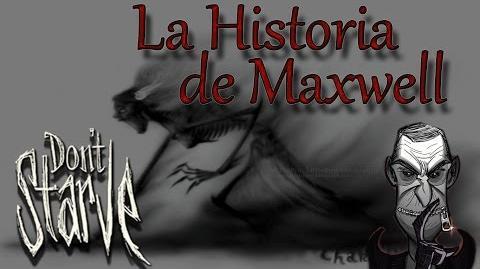 La Historia de Maxwell Don't Starve