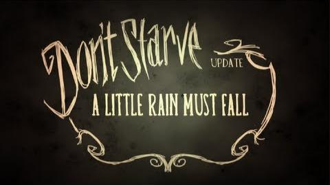 Don't Starve- A Little Rain Must Fall