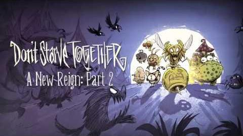 Don't Starve Together - A New Reign Part 2