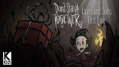 Don't Starve Together Caves and Skins First Look