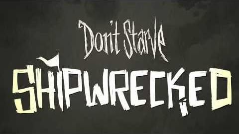 Don't Starve Shipwrecked Announcement