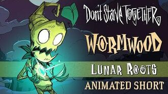 Don't Starve Together Lunar Roots Wormwood Animated Short