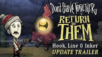 Don't Starve Together Return of Them - Hook, Line & Inker Update Trailer