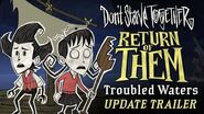 Don't Starve Together Return of Them - Troubled Waters Update Trailer