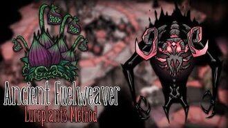 Don't Starve Together - Ancient Fuelweaver Lureplants Method