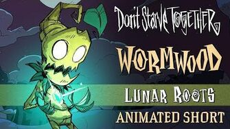 Don't Starve Together Lunar Roots Wormwood Animated Short-1