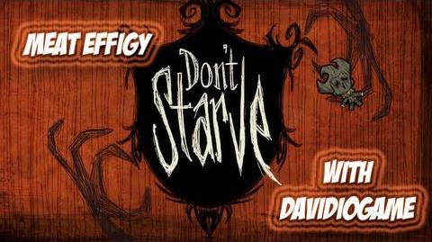 Don't Starve - Meat Effigy