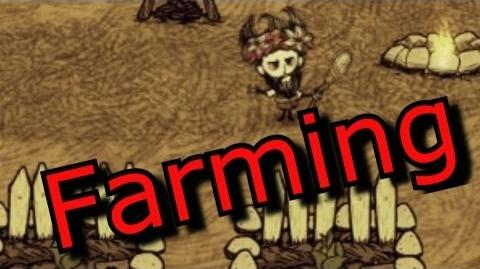 Don't Starve Guide How To Farm and How Farms Work