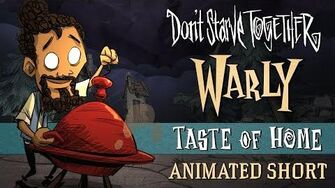 Don't Starve Together Taste of Home Warly Animated Short
