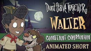 Don't Starve Together Constant Companion Walter Animated Short