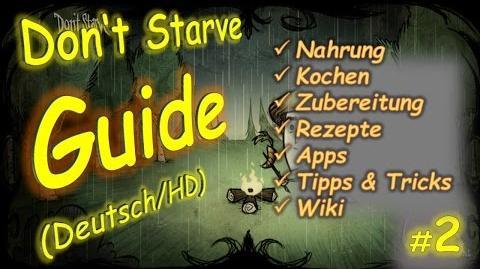 Don't Starve Tutorial Guide 2 - Nahrung, Kochen, alle Rezepte, Zubereitung - Basis & Anfänger Guide