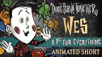 Don't Starve Together A 1st For Everything Wes Animated Short