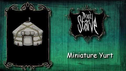 Don't Starve Mod - Miniature Yurt