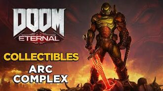 DOOM ETERNAL - Arc Complex - ALL COLLECTIBLES GUIDE