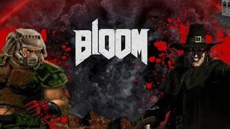Mod Corner - Bloom (Doom Meets Blood)