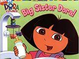 Big Sister Dora! (book)