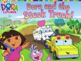 Dora and the Stuck Truck!