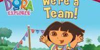 Image Dora The Explorer We Re A Team Vhs Png Dora The Explorer