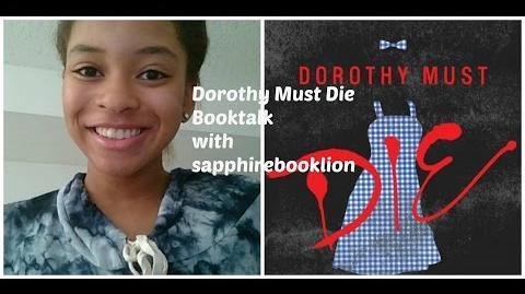 Dorothy Must Die Booktalk!