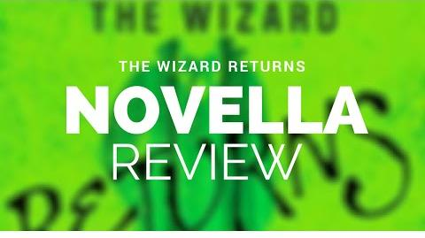 The Wizard Returns Review (Spoilers)