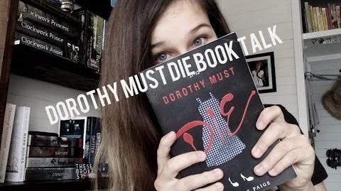 Dorothy Must Die Book Talk!