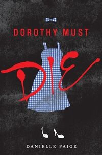 Dorothy Must Die (book)